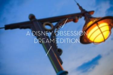 disney-obsession-dream-edition.jpg