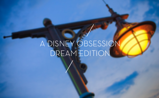 disney-obsession-dream-edition.jpg