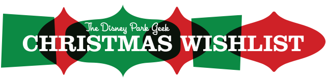 disney-park-geek-christmas-wishlist